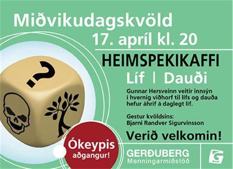 Heimspekikaffi í Gerðurbergi 17. apríl, kl. 20: Líf | Dauði